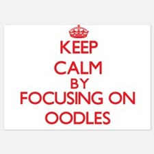 Keep Calm by focusing on Oodles Invitations