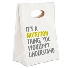 Its A Nutrition Thing Canvas Lunch Tote