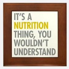 Its A Nutrition Thing Framed Tile