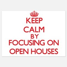 Keep Calm by focusing on Open Houses Invitations