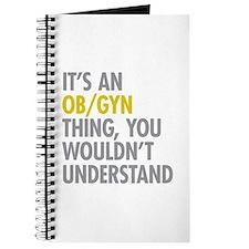 Its An OB GYN Thing Journal