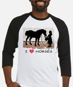 I Love Horses & Girl w/ Color Baseball Jersey