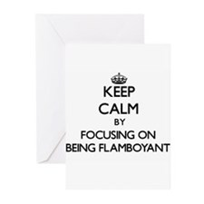 Keep Calm by focusing on Being Flam Greeting Cards