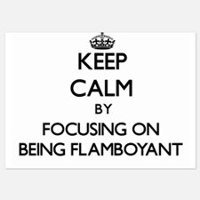 Keep Calm by focusing on Being Flamboy Invitations
