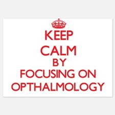 Keep Calm by focusing on Opthalmology Invitations