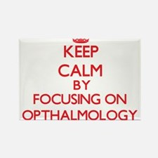 Keep Calm by focusing on Opthalmology Magnets