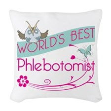 World's Best Phlebotomist Woven Throw Pillow