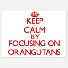 Keep Calm by focusing on Orangutans Invitations