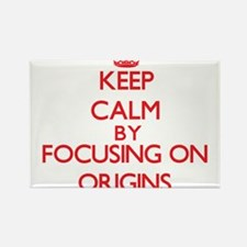 Keep Calm by focusing on Origins Magnets