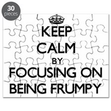 Keep Calm by focusing on Being Frumpy Puzzle