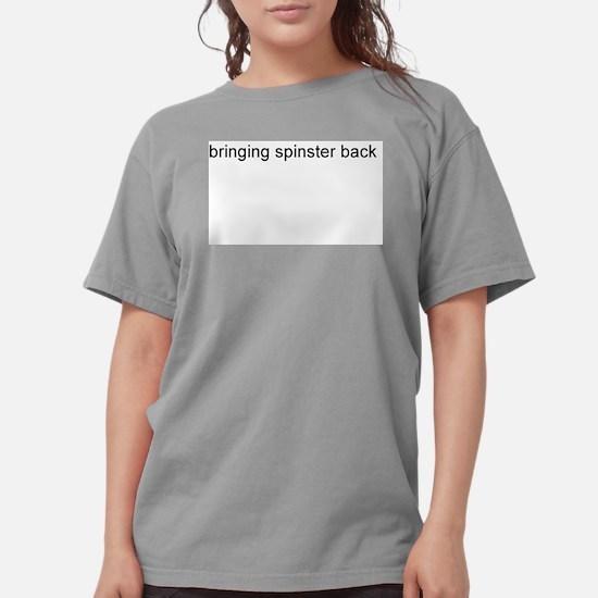 spinster title.bmp T-Shirt