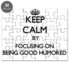 Keep Calm by focusing on Being Good Humored Puzzle