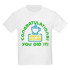 Funny Cup coffee T-Shirt