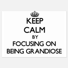 Keep Calm by focusing on Being Grandio Invitations