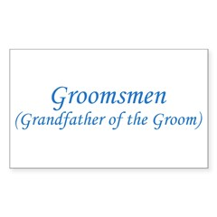 Grandfather of the Groom Rectangle Decal
