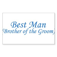 Best Man Brother of the Groom Sticker (Rectangular