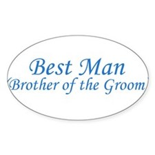 Best Man Brother of the Groom Oval Decal