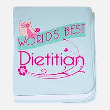 World's Best Dietitian baby blanket