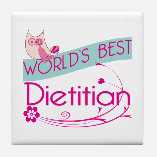 World's Best Dietitian Tile Coaster