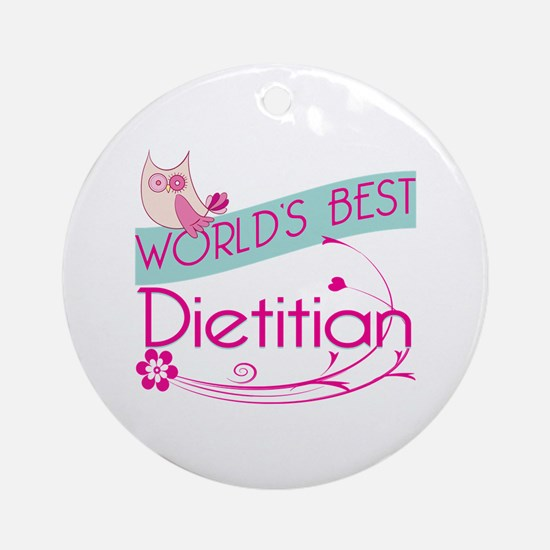 World's Best Dietitian Ornament (Round)