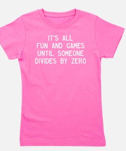 Fun And Games Divide By Zero Girl's Tee