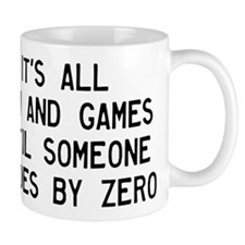 Fun And Games Divide By Zero Small Mugs