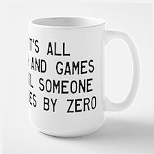 Fun And Games Divide By Zero Large Mug