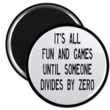 "Fun And Games Divide By Zer 2.25"" Magnet (10 pack)"