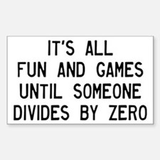Fun And Games Divide By Zero Sticker (Rectangle)