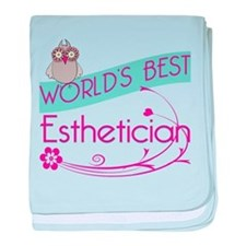 World's Best Esthetician baby blanket