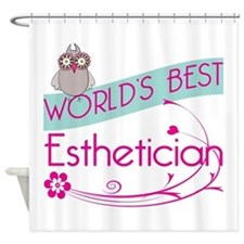 World's Best Esthetician Shower Curtain