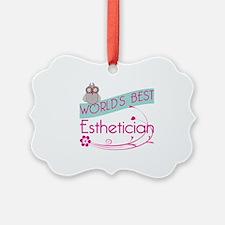 World's Best Esthetician Ornament