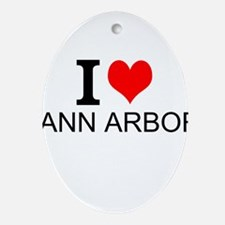 I Love Ann Arbor Ornament (Oval)