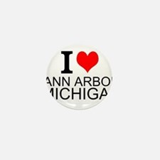 I Love Ann Arbor Michigan Mini Button