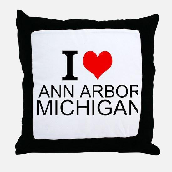 I Love Ann Arbor Michigan Throw Pillow