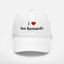 I Love Ian Bernardo Baseball Baseball Cap