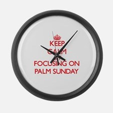 Keep Calm by focusing on Palm Sun Large Wall Clock