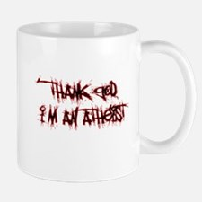 Thank God Im An Atheist Mugs