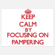 Keep Calm by focusing on Pampering Invitations