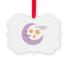 Dreaming Of You Ornament
