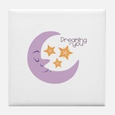 Dreaming Of You Tile Coaster