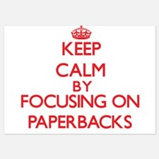 Keep Calm by focusing on Paperbacks Invitations