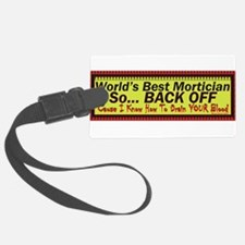 Best Mortician Luggage Tag