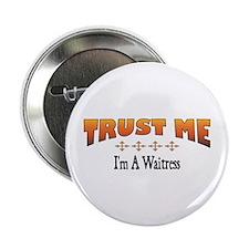 Trust Waitress Button