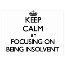 Keep Calm by focusing on Being Insolve Invitations