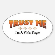Trust Viola Player Oval Decal