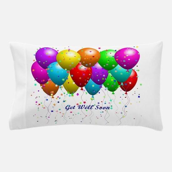 Get Well Balloons Pillow Case