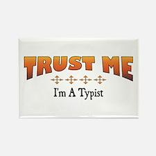 Trust Typist Rectangle Magnet