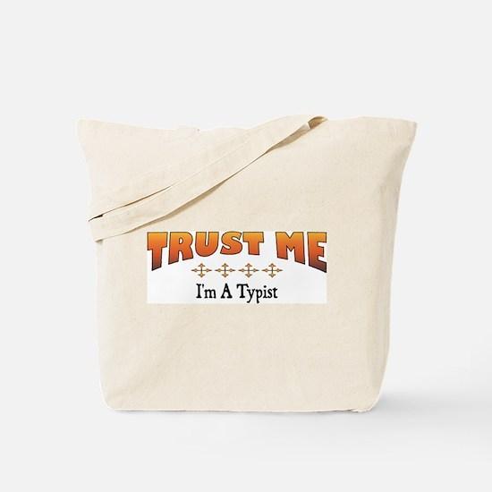 Trust Typist Tote Bag