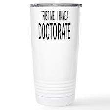 Funny Phd Travel Mug